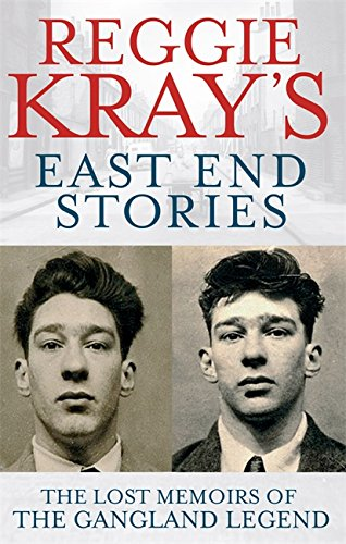 9780751547108: Reggie Kray's East End Stories: The lost memoirs of the gangland legend