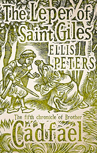 9780751547122: Leper of Saint Giles (The Cadfael Chronicles)