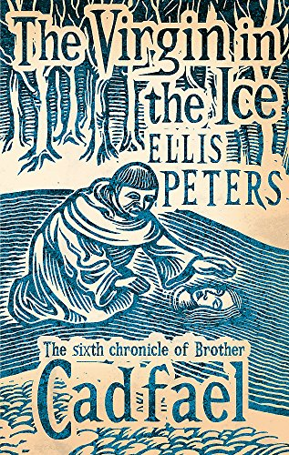 9780751547177: The Virgin in the Ice (Brother Cadfael)