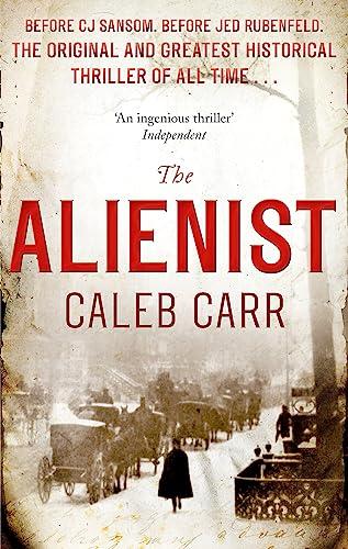 9780751547221: The Alienist: Number 1 in series (Laszlo Kreizler & John Schuyler Moore)