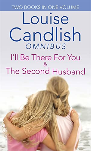 I'll be There for You/Second Husband: Louise Candlish