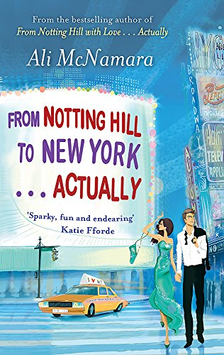 9780751547450: From Notting Hill to New York . . . Actually