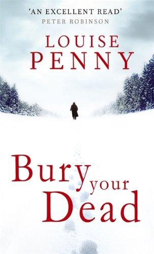 9780751547504: Bury Your Dead (Chief Inspector Gamache)
