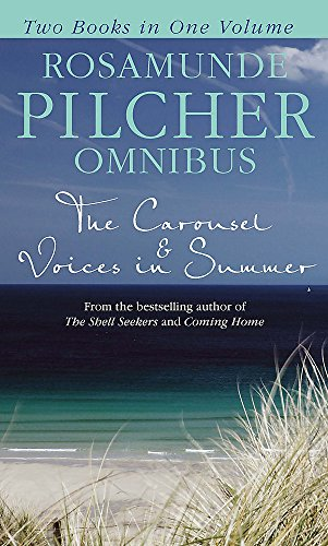 9780751547566: Rosamunde Pilcher Omnibus: The Carousel & Voices in Summer