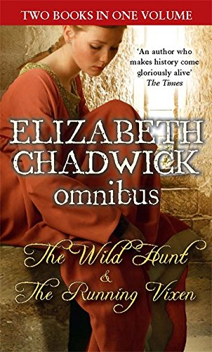 The Wild Hunt/The Running Vixen (0751547956) by Elizabeth Chadwick