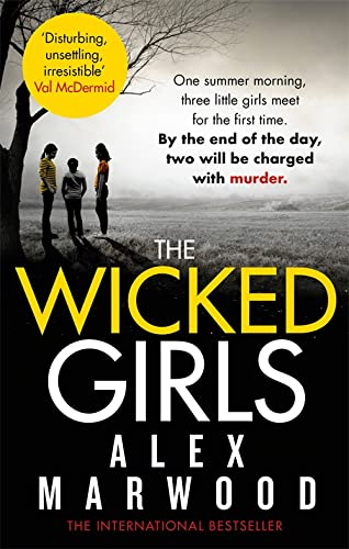 9780751547986: The Wicked Girls. Alex Marwood