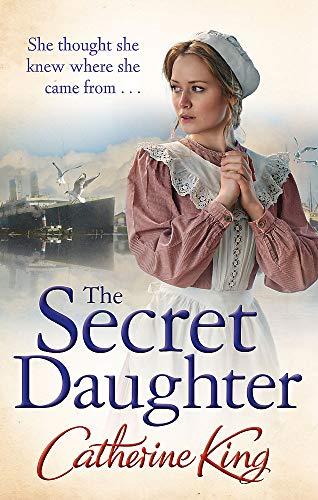 The Secret Daughter (Paperback): Catherine King