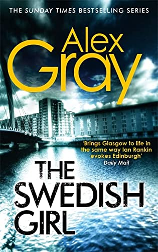 9780751548228: The Swedish Girl (William Lorimer): Book 10 in the Sunday Times bestselling detective series (DSI William Lorimer)