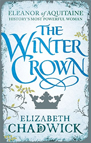 9780751548259: The Winter Crown (Eleanor of Aquitaine Trilogy)