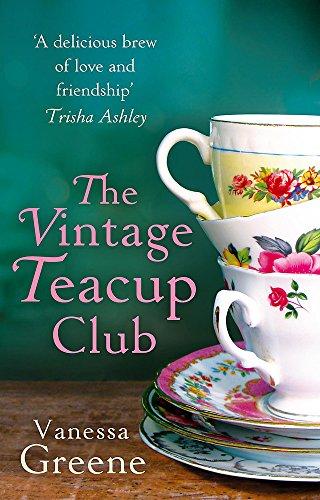 9780751548501: The Vintage Teacup Club. by Vanessa Greene