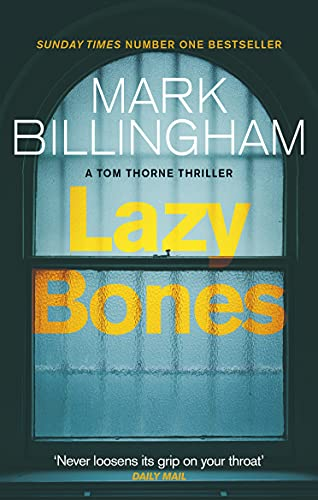 9780751548761: Lazybones (Tom Thorne Novels)