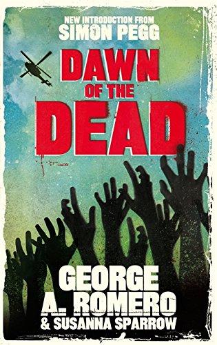 9780751549157: Dawn of the Dead. George Romero, Susanna Sparrow