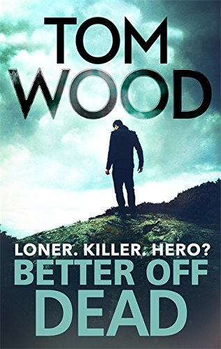 9780751549188: Better Off Dead: (Victor the Assassin 4)