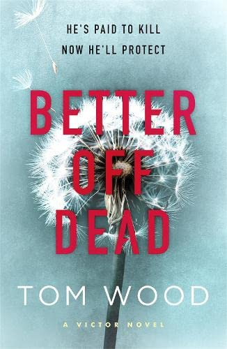 9780751549195: Better Off Dead: (Victor the Assassin 4)