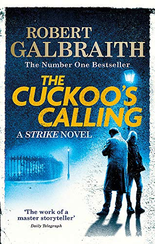 9780751549256: The Cuckoo's Calling: Cormoran Strike Book 1