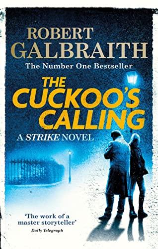 9780751549256: The Cuckoo's Calling (Cormoran Strike)