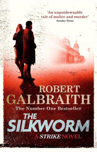 9780751549263: The Silkworm (Cormoran Strike)