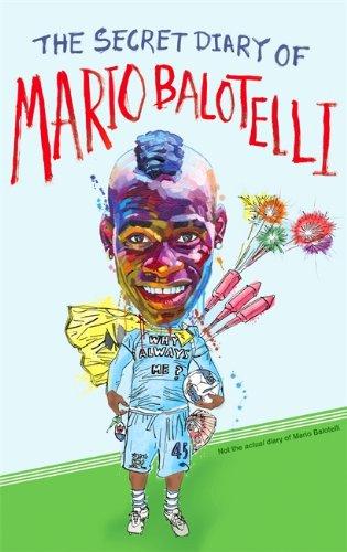 9780751549560: The Secret Diary of Mario Balotelli