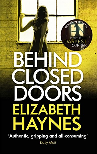 9780751549638: Behind Closed Doors (Detective Inspector Louisa Smith)