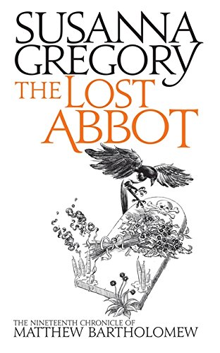 THE LOST ABBOT - THE NINETEENTH CHONICLE OF MATTHEW BARTHOLOMEW - RARE SIGNED FIRST EDITION FIRST...