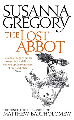 9780751549744: The Lost Abbot: The Nineteenth Chronicle of Matthew Bartholomew