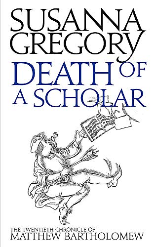 9780751549751: Death of a Scholar: The Twentieth Chronicle of Matthew Bartholomew (Chronicles of Matthew Bartholomew)