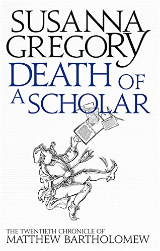 9780751549768: Death Of A Scholar (Chronicles of Matthew Bartholomew)