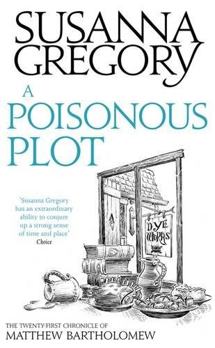 9780751549775: A Poisonous Plot: The Twenty First Chronicle of Matthew Bartholomew