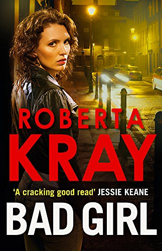 Bad Girl: Kray, Roberta