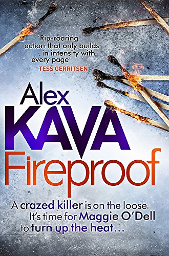 9780751550146: Fireproof. by Alex Kava (Maggie O'Dell)