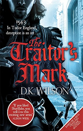 9780751550382: The Traitor's Mark (Thomas Treviot)