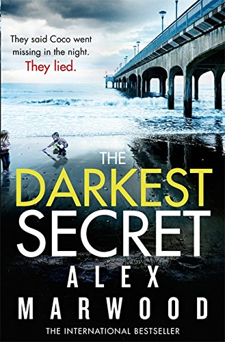 The Darkest Secret: Marwood, Alex