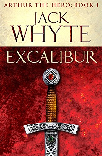 9780751550726: Excalibur: Legends of Camelot 1 (Arthur the Hero - Book I)