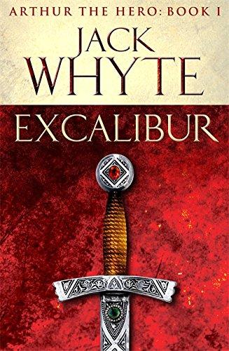 9780751550726: Excalibur: Legends of Camelot 1 (Arthur the Hero - Book I)