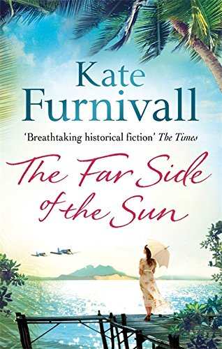9780751550740: The Far Side of the Sun: An epic story of love, loss and danger in paradise . . .
