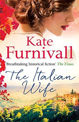 9780751550757: The Italian Wife: 'Breathtaking historical fiction' The Times