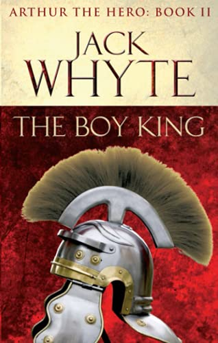 9780751550788: The Boy King: Legends of Camelot 2 (Arthur the Hero – Book II)