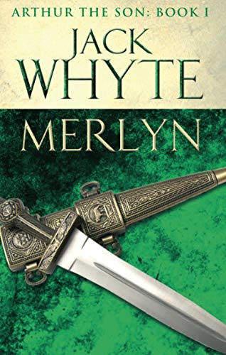 9780751550832: Merlyn: Legends of Camelot 6 (Arthur the Son - Book I)