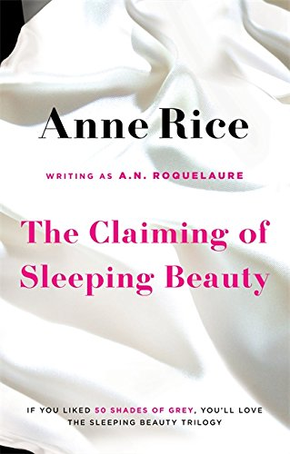 9780751551037: The Claiming of Sleeping Beauty. Anne Rice Writing as A.N. Roquelaure