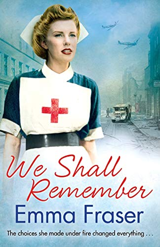 9780751551228: We Shall Remember: The choices she made under fire changed everything . . .