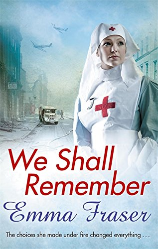 9780751551235: We Shall Remember: The choices she made under fire changed everything . . .