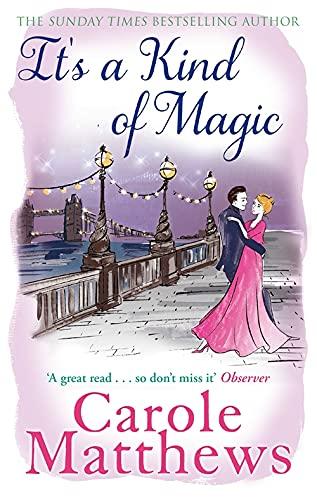 It's a Kind of Magic: Matthews, Carole