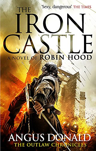 9780751551952: The Iron Castle (Outlaw Chronicles)
