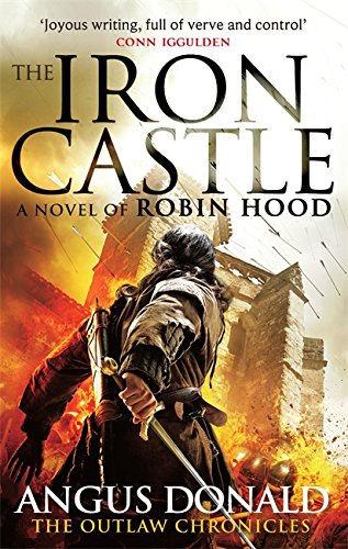 9780751551969: The Iron Castle (Outlaw Chronicles)