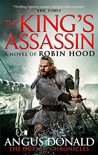 9780751551983: The King's Assassin (Outlaw Chronicles)