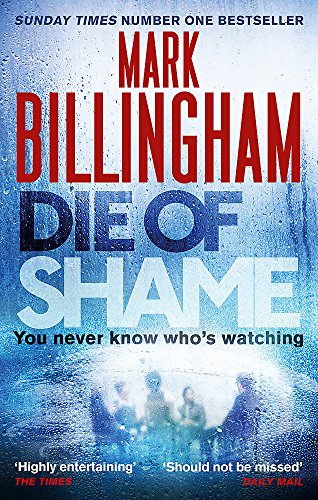 9780751552225: Die of Shame: The Number One Sunday Times bestseller
