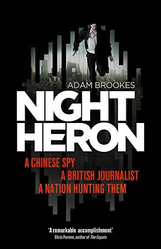Night Heron (Signed First U.K. Edition): Adam Brooks