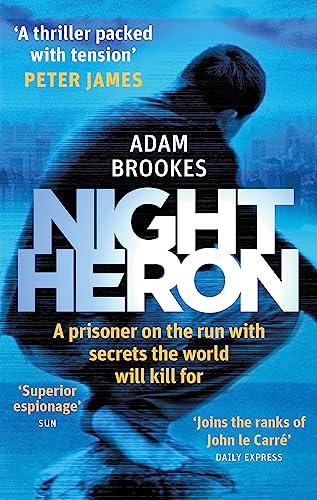 Night Heron (Paperback): Adam Brookes