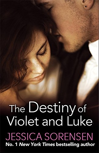 9780751552621: The Destiny of Violet and Luke (Callie and Kayden)