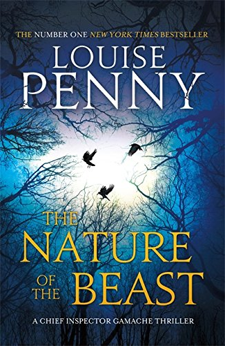 9780751552676: The Nature of the Beast (Chief Inspector Gamache)